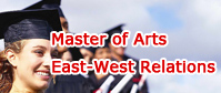 Master of Arts: East-West Relations